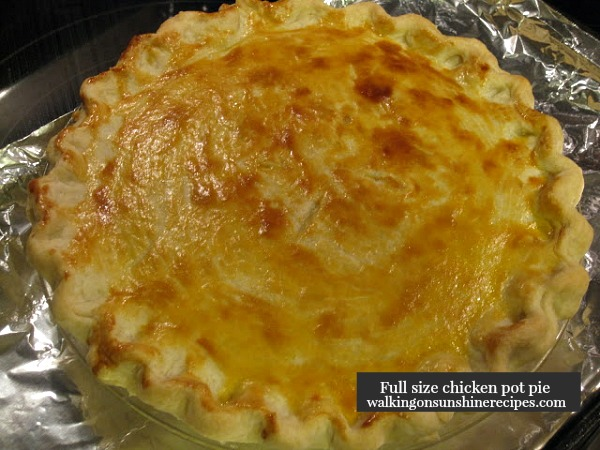 Full Size Chicken Pot Pie from Walking on Sunshine Recipes