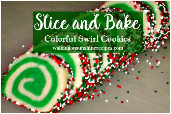 Easy Slice and Bake Colorful Swirl Cookies from Walking on Sunshine Recipes