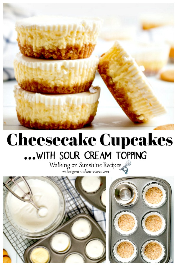 Cheesecake Cupcakes with Sour Cream Topping from Walking on Sunshine Recipes