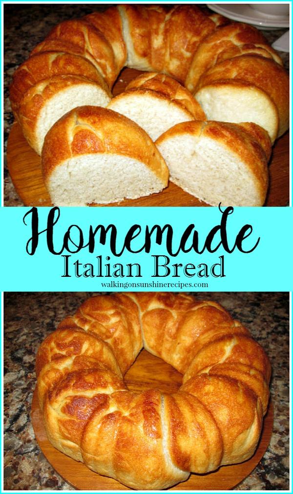 Homemade Italian Bread from Walking on Sunshine.