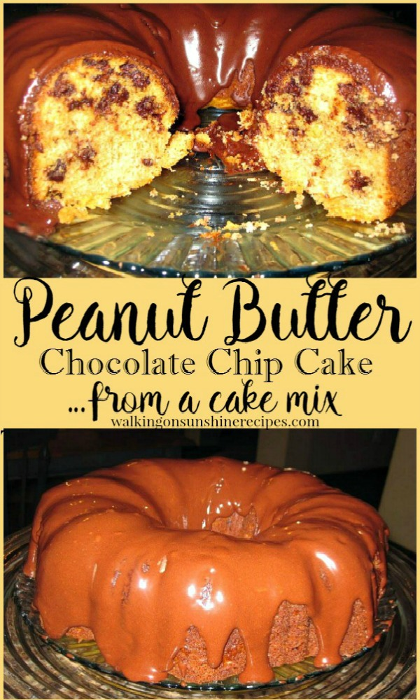 Peanut Butter Chocolate Chip Cake from a cake mix from Walking on Sunshine