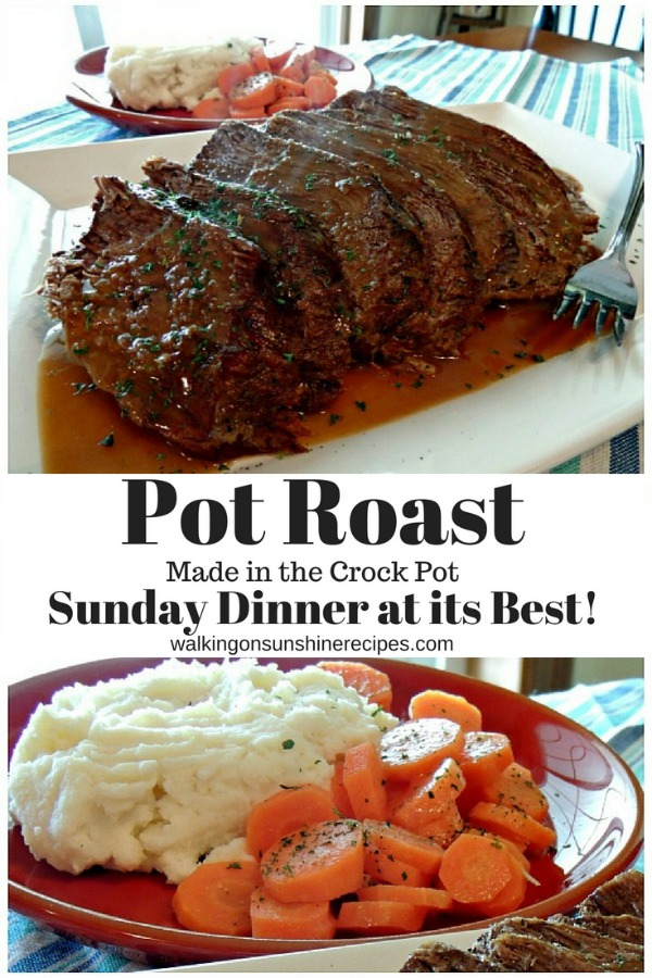 Pot Roast made in the Crock Pot - Sunday Dinner at its Best from Walking on Sunshine Recipes