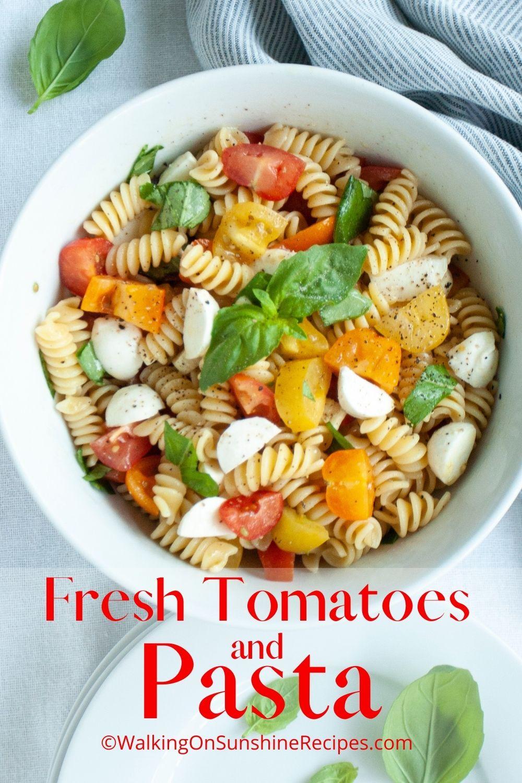 pasta fresh tomatoes