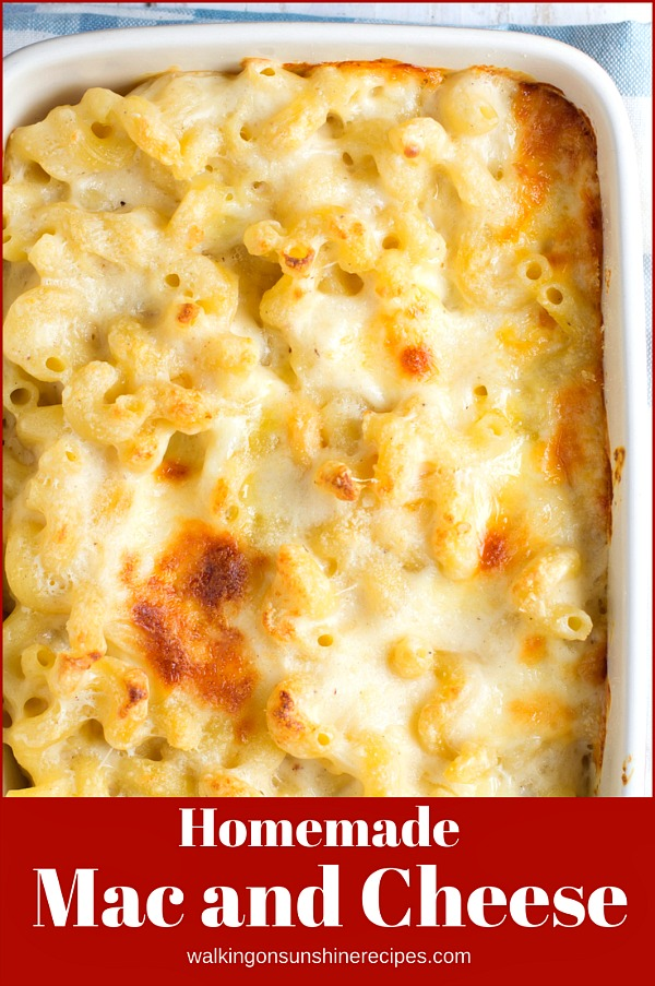 Homemade Mac and Cheese from Walking on Sunshine Recipes