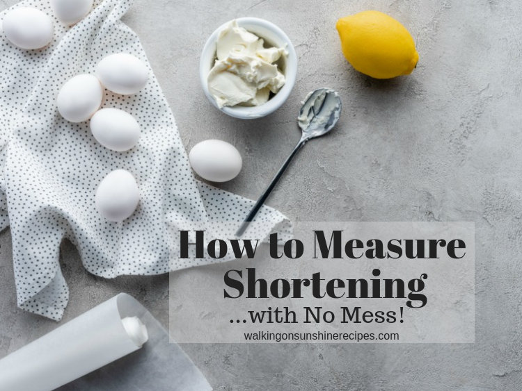 An easy way to measure shortening or other sticky ingredients without making a huge mess while you're baking and cooking.