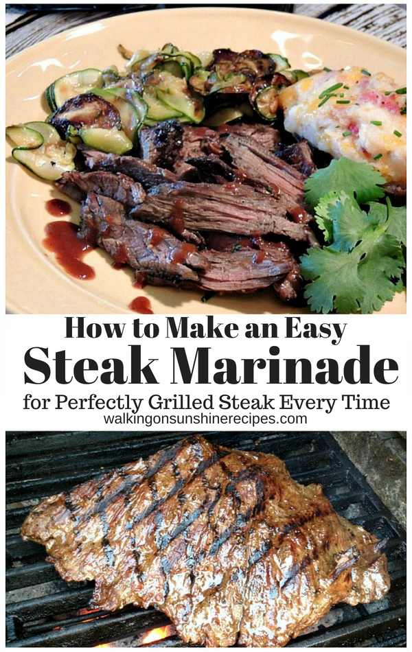 How to Make an Easy Steak Marinade for perfectly grilled steak every time from Walking on Sunshine Recipes.