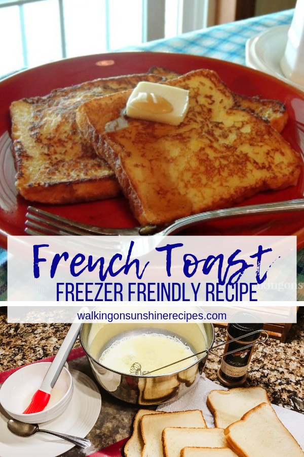 Freezer French Toast is an easy way to enjoy French toast even on busy mornings.