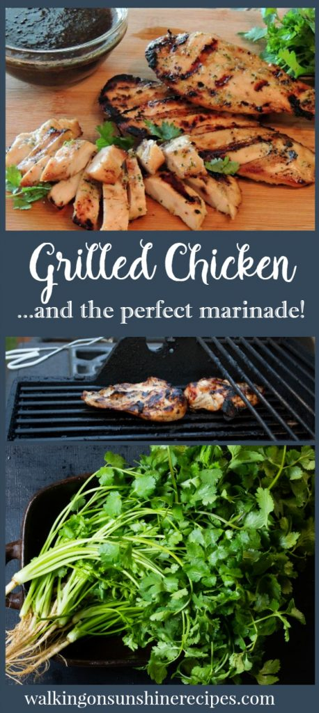 Grilled Chicken and the Perfect Marinade from Walking on Sunshine