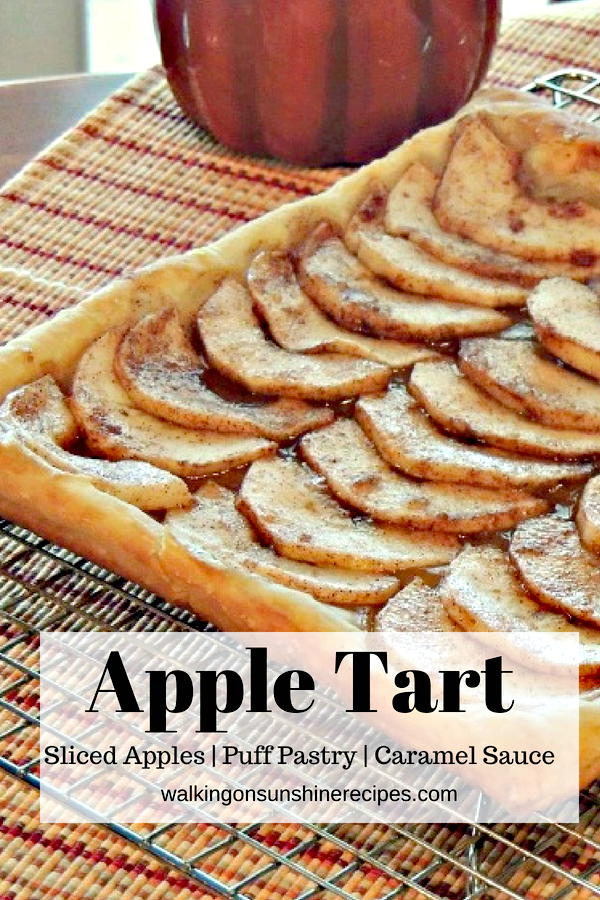 Apple Tart made with sliced apples, puff pastry and caramel sauce from Walking on Sunshine Recipes.