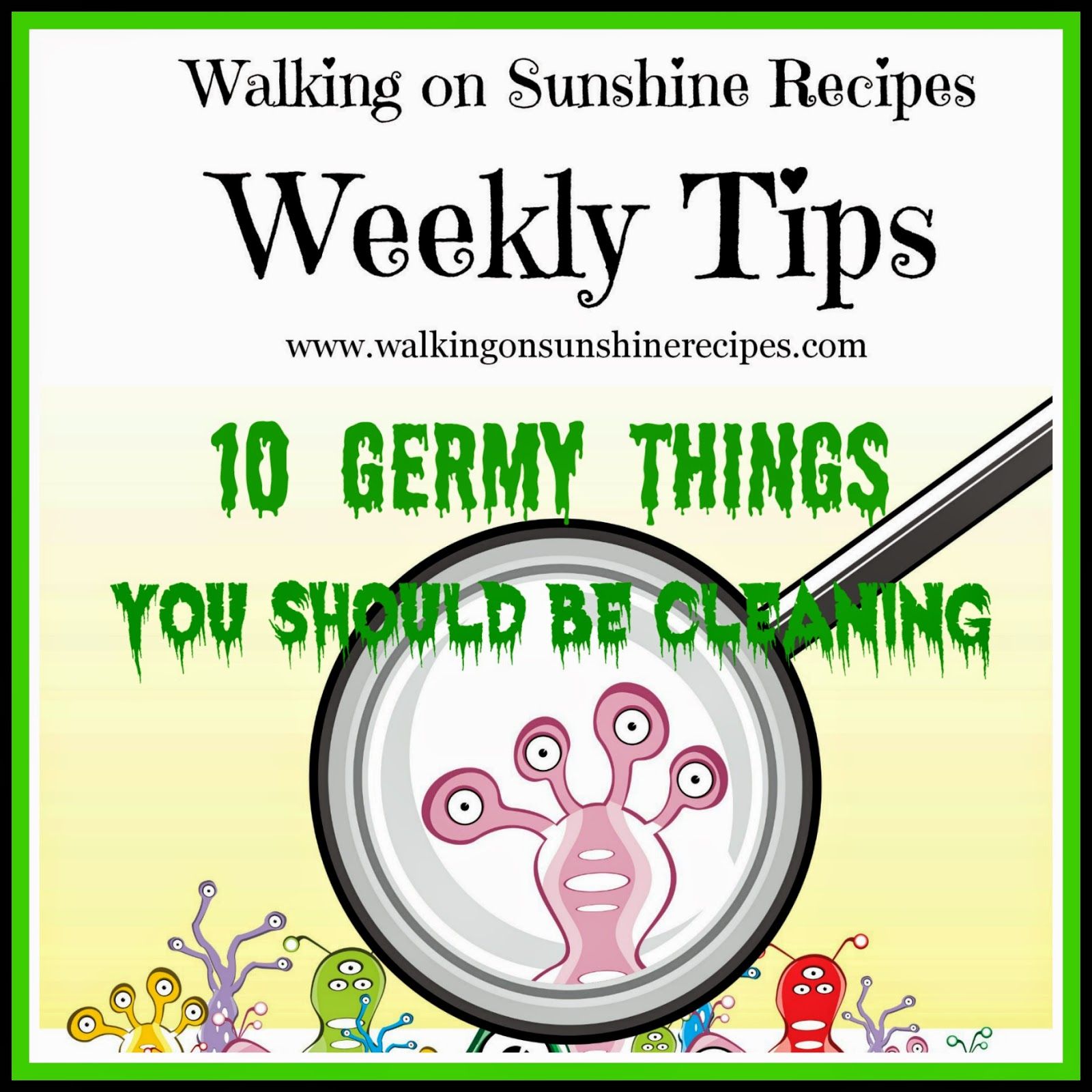 10 Germy Things You Should be Cleaning | Walking On Sunshine