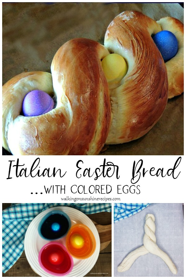 Italian Easter Bread recipe with colored eggs.