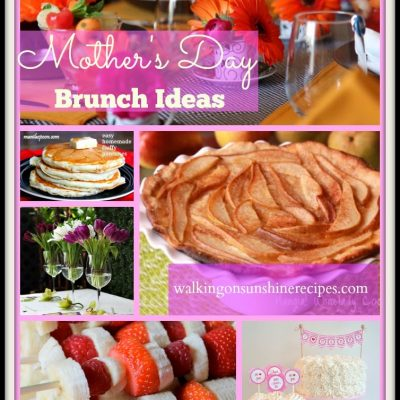 Mother's Day Brunch and Decorating Ideas