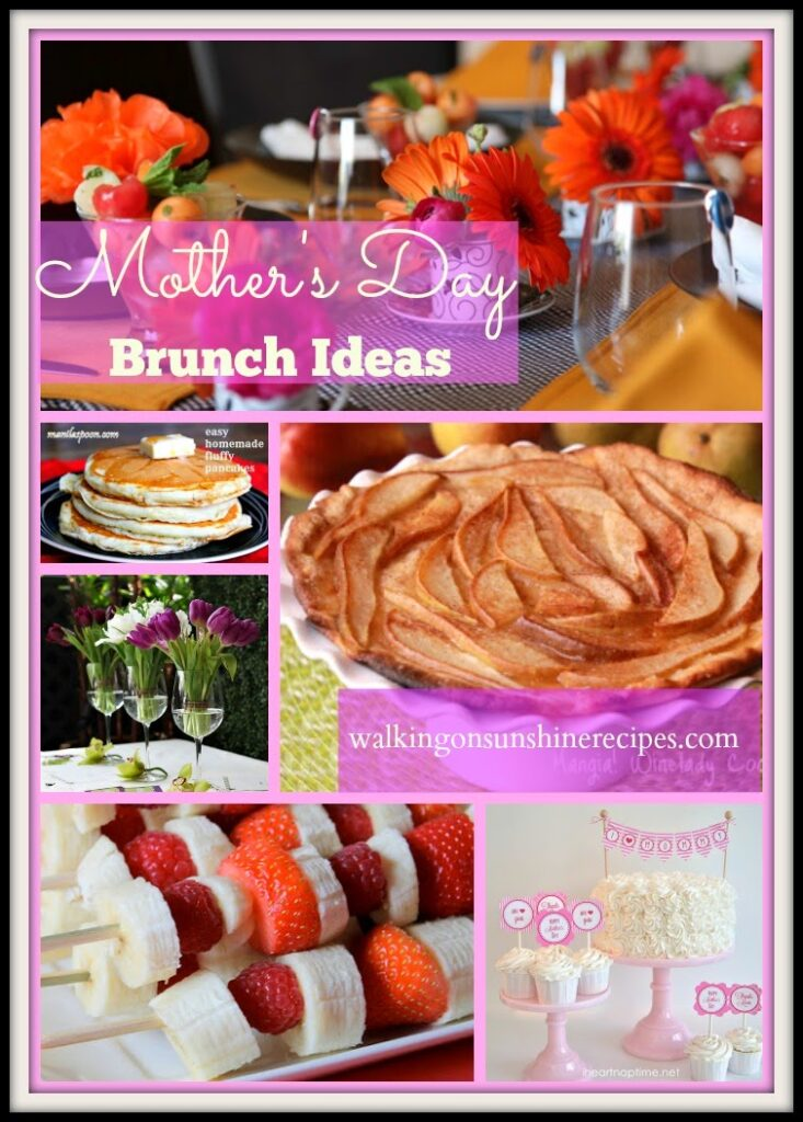 Brunch ideas and decorations for you to put together a beautiful Mother's Day celebration for your family featured on Walking on Sunshine.