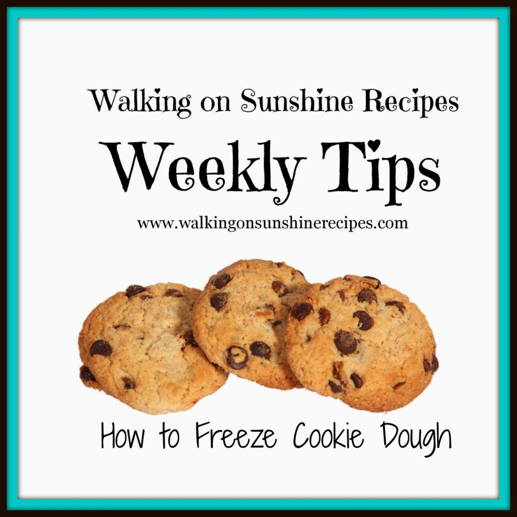 Tips on How to Freeze Cookie Dough to Bake at a later time from Walking on Sunshine Recipes.