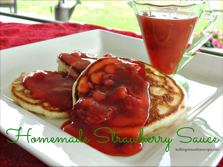 Homemade Strawberry Sauce from Walking on Sunshine