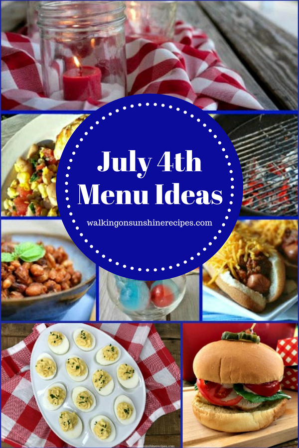 July 4th Menu Ideas from Walking on Sunshine Recipes