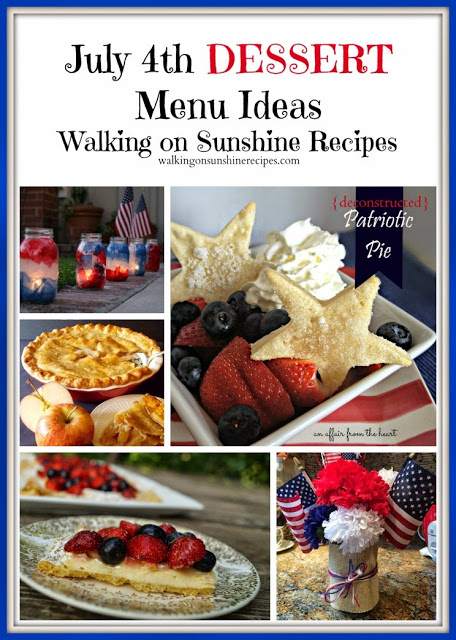 A great collection of menu ideas for your July 4th patriotic celebration and barbecue from Walking on Sunshine Recipes.