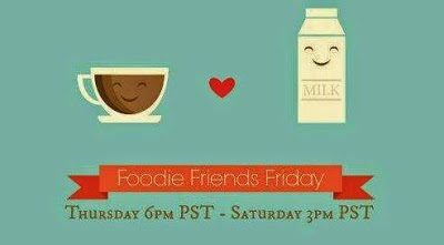 Foodie Friends Friday Linky Party #112