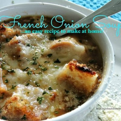 EASY French Onion Soup and VIDEO