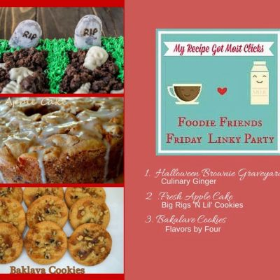 Foodie Friends Friday Linky Party #118