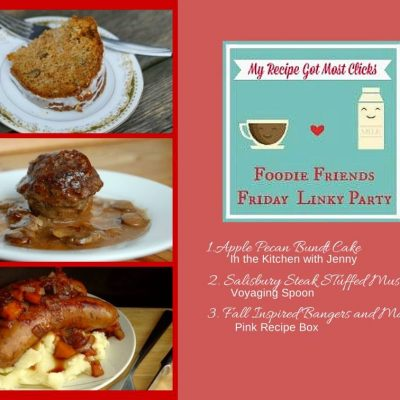 Foodie Friends Friday Linky Party #115