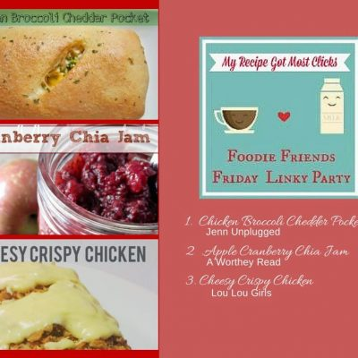 Foodie Friends Friday Linky Party #120