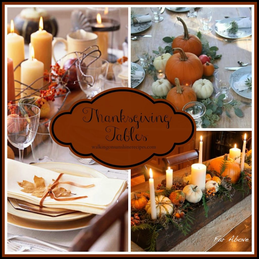 Thanksgiving Table Ideas from Walking on Sunshine Recipes