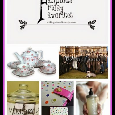 Fabulous Friday Favorites #7