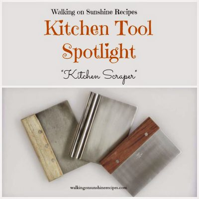 Kitchen Scraper…Kitchen Tool Spotlight