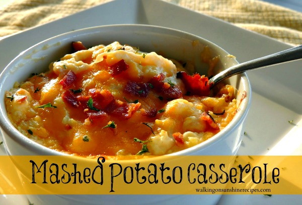 This mashed potato casserole is the only way my teenage son will eat mashed potatoes.  Come see the easy recipe on Walking on Sunshine Recipes!
