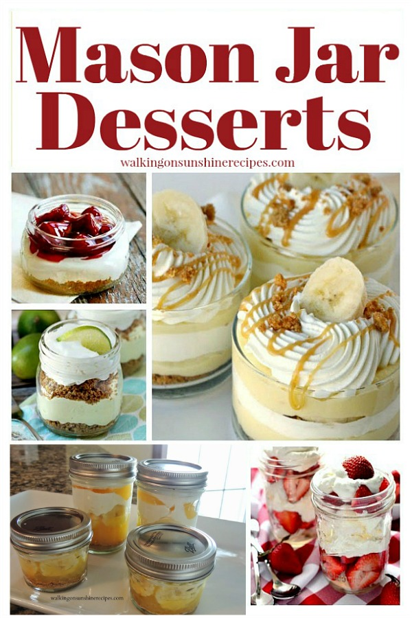 Delicious desserts made in mason jars.