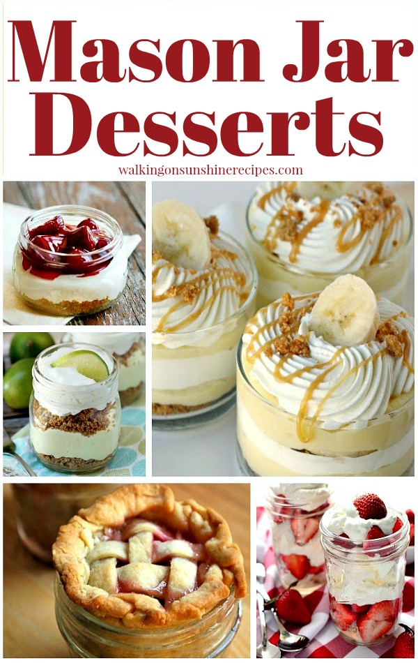 Mason Jar Recipes and Desserts from Walking on Sunshine Recipes