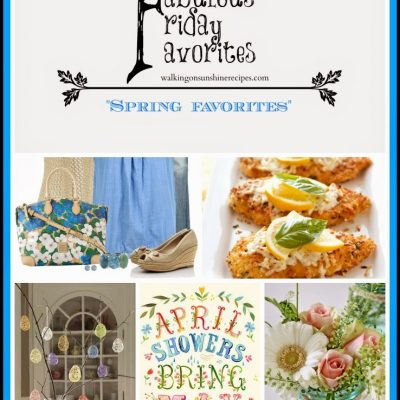 Spring Edition Fabulous Friday Favorites #11