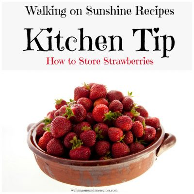 Storing Strawberries Kitchen Tip