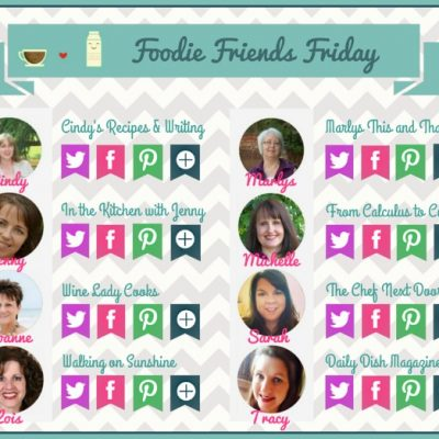 Foodie Friends Friday Linky Party #161