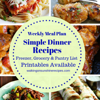 Weekly Meal Plan:  Simple Dinner Recipes