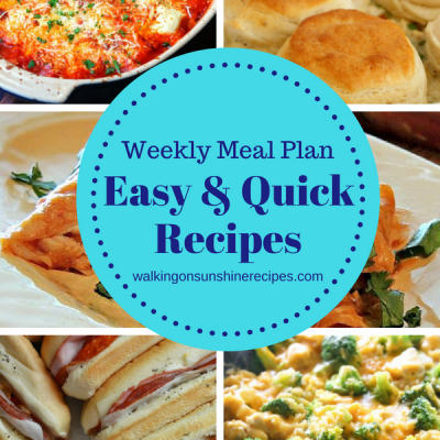Weekly Meal Plan: Easy and Quick Meals