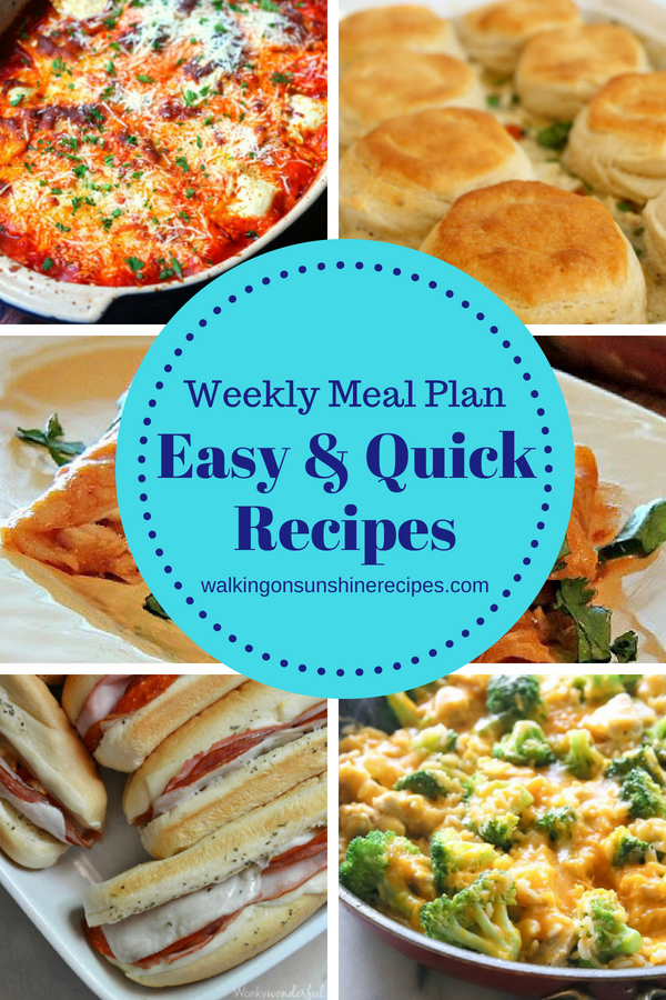 Easy and Quick Meals for our Weekly Meal Plan featured on Walking on Sunshine Recipes