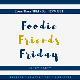 Foodie Friends Friday Linky Party #173