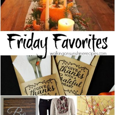 Friday Favorites #31 – Thanksgiving Celebration