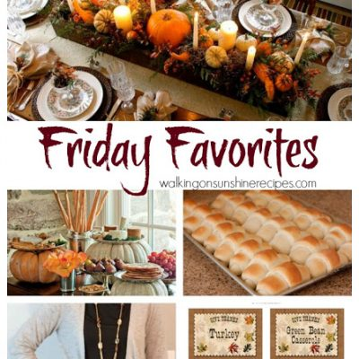 Friday Favorites #32 – Thanksgiving Style