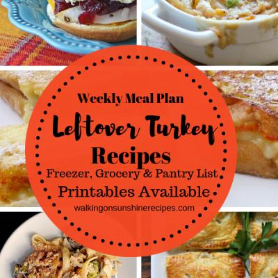 Weekly Meal Plan – Turkey Leftovers