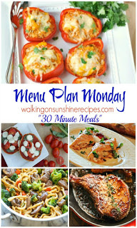 Weekly Meal Plan: 30 Minute Meals