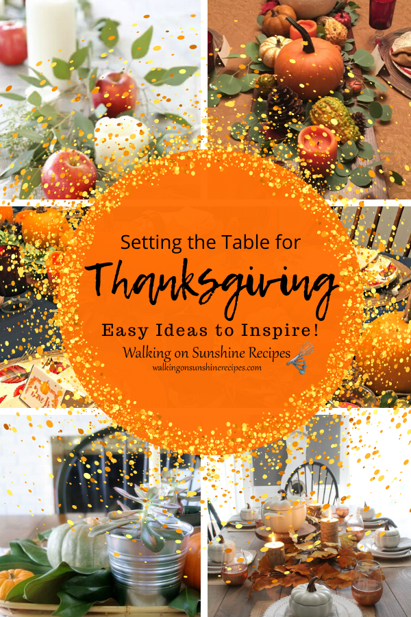 Ideas on how to set a pretty table for Thanksgiving.
