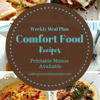 Weekly Meal Plan – The Best Comfort Food for Dinner