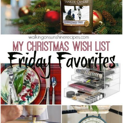 Friday Favorites #34 – MY Christmas Wish List