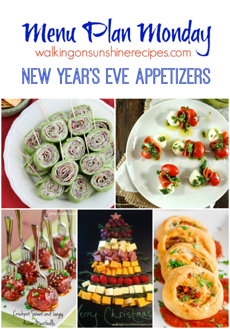 New Year S Eve Appetizers Menu Plan Monday Walking On Sunshine