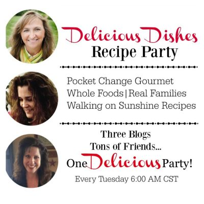 Delicious Dishes Recipe Party #3