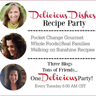 Delicious Dishes Recipe Party #4