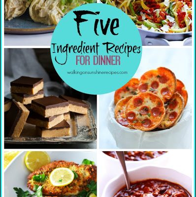 Recipes with FIVE Ingredients for Dinner – Menu Plan Monday